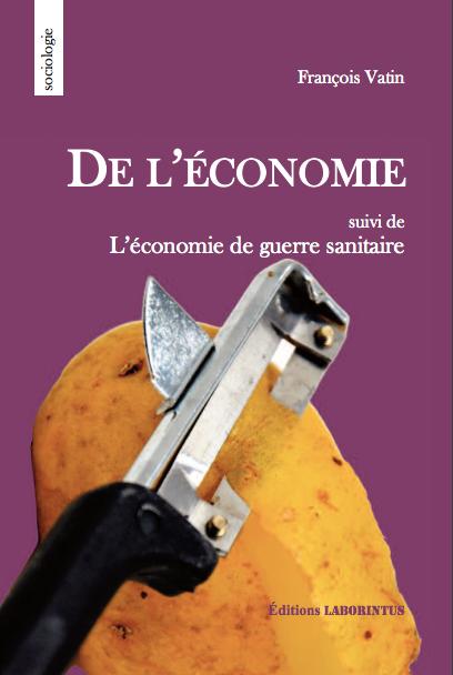 De l'économie – François Vatin